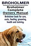 Broholmer Dog. Broholmer  dog book for costs, care, feeding, grooming, training and health....